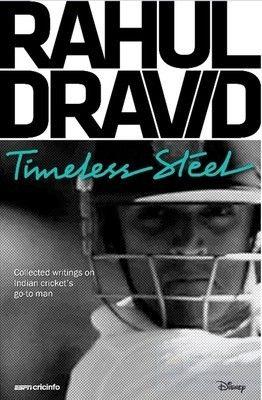 Rahul Dravid Timeless Steel (Hardcover)