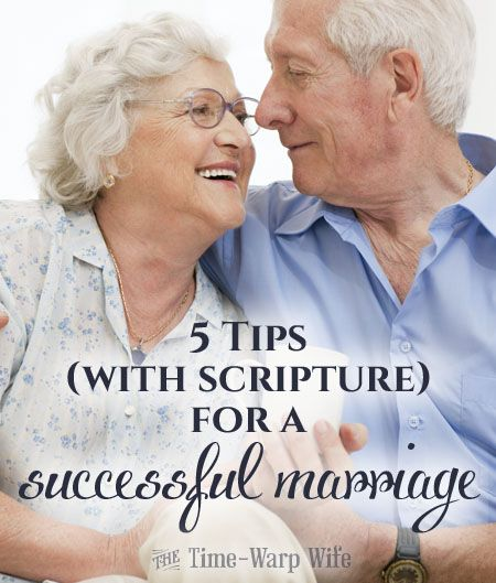 5 Tips (With Scripture) For a Successful Marriage - Time-Warp Wife | Time-Warp Wife