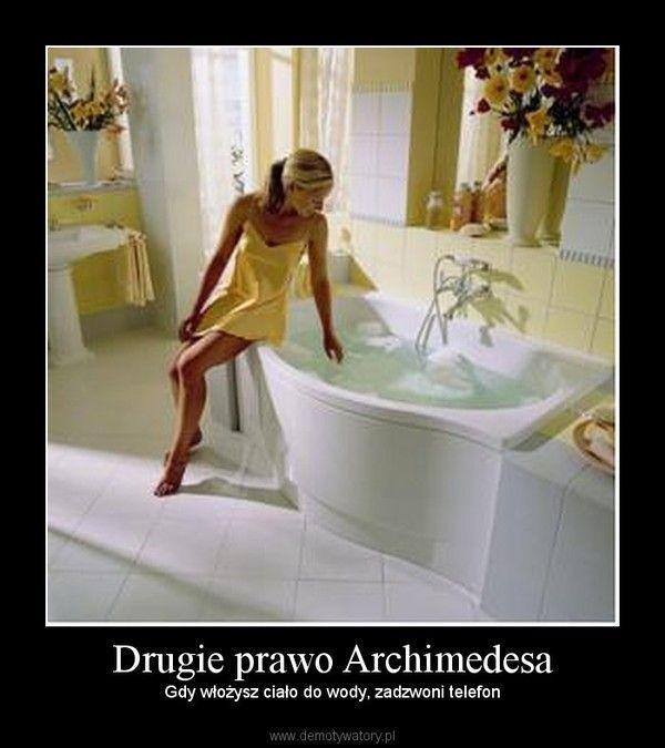 Drugie prawo Archimedesa – Gdy włożysz ciało do wody, zadzwoni telefon