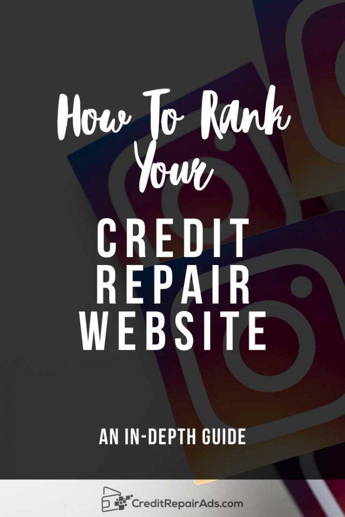 Credit Repair Seo How To Rank Your Credit Repair Business Credit Repair Business Credit Repair Credit Repair Services