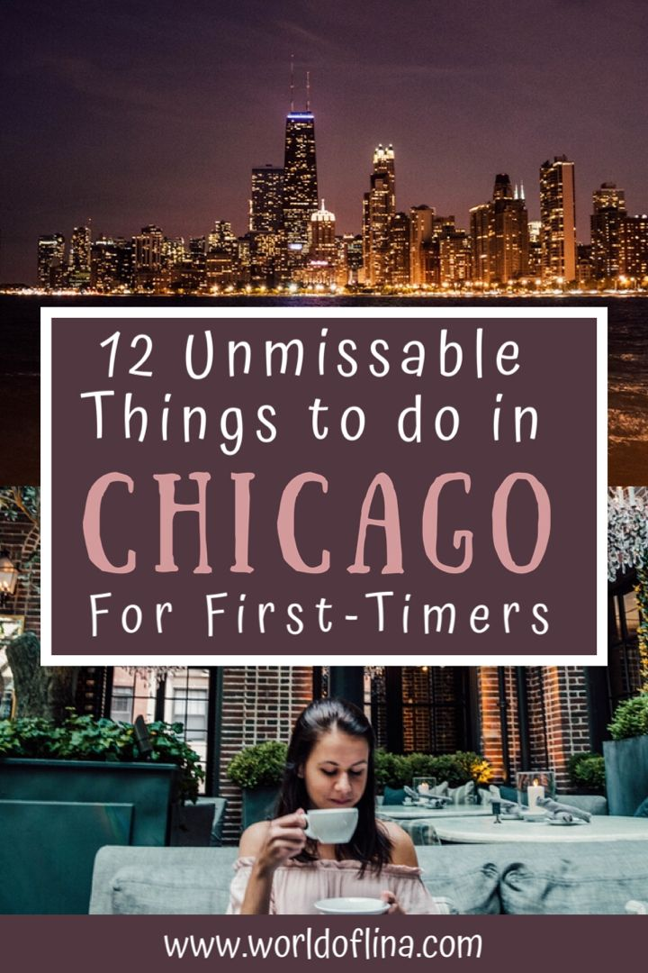 12 Coolest Things To Do In Chicago For First Timers Fun Things To Do Illinois Travel Female Travel Bloggers