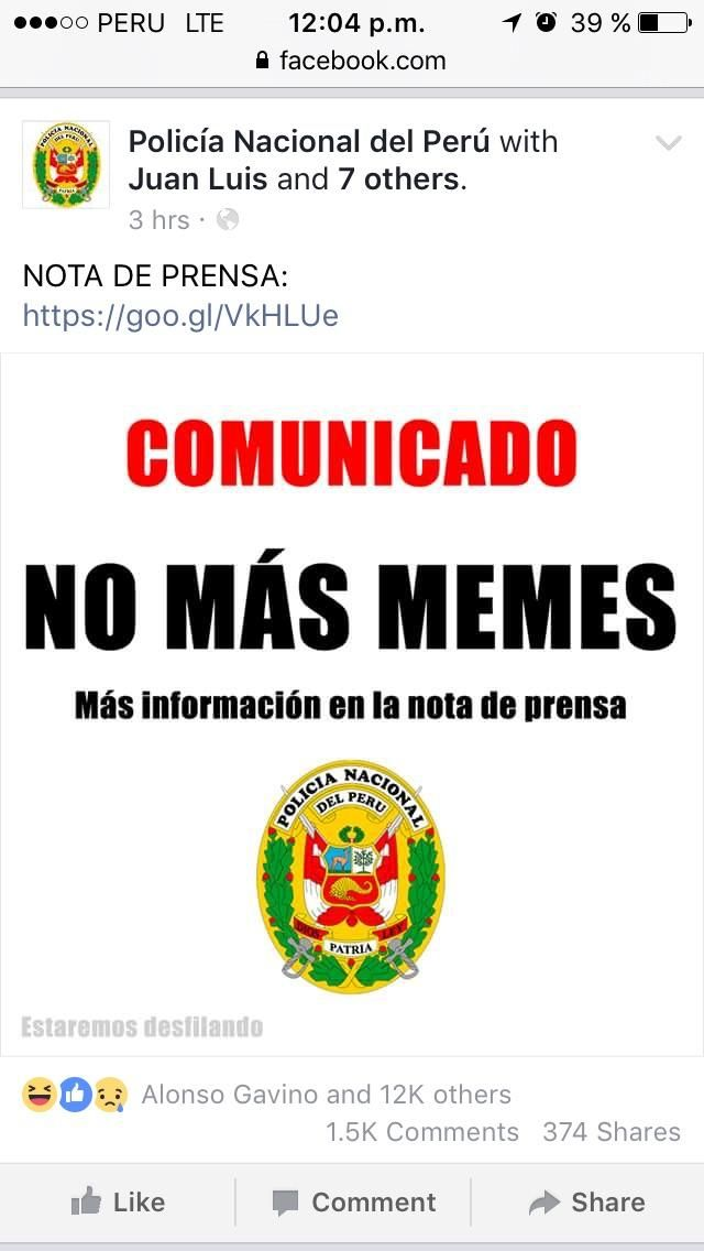 The peruvian police one of the best peruvian memers is no longer allowed to post memes.