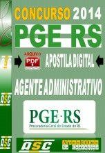 Apostila Concurso PGE RS Assistente Administrativo 2014