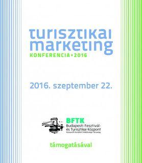 Turisztikai marketing konferencia 2016