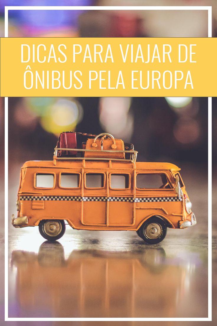 Dicas para viajar de ônibus pela Europa e economizar durante o mochilão. Como conhecer vários países da Europa fazendo um mochilão barato?