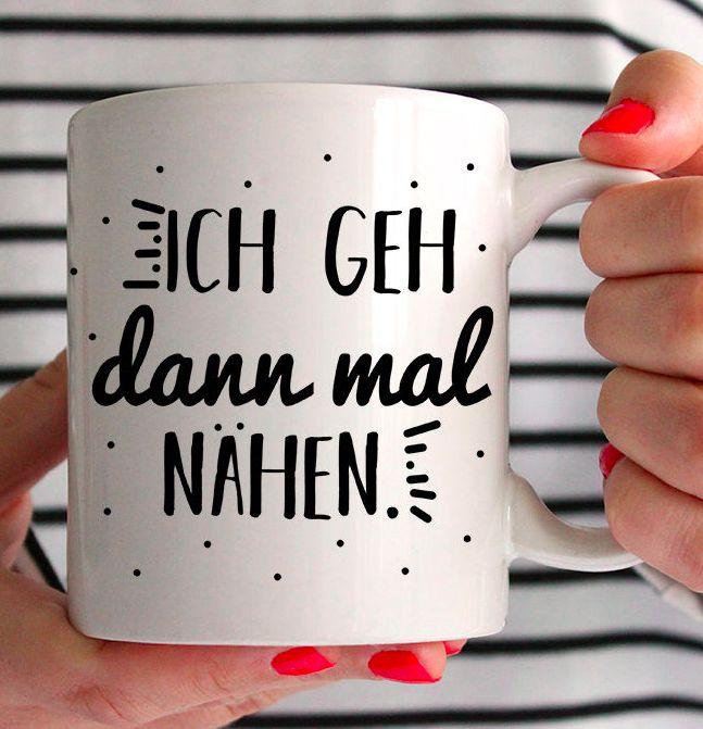 """Tasse für Nähfans mit Spruch """"Ich geh dann mal nähen"""" - Bedruckte Tasse via Makerist.de"""