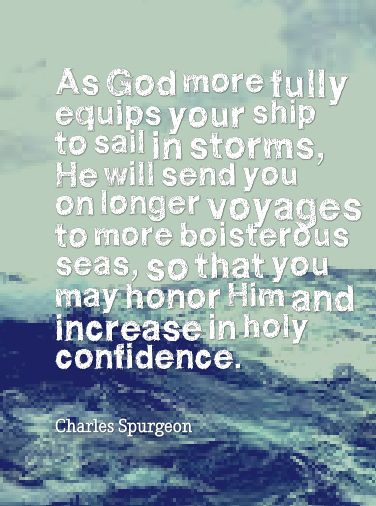 Charles Spurgeon quotes SO TRUE! THANK YOU, LORD!