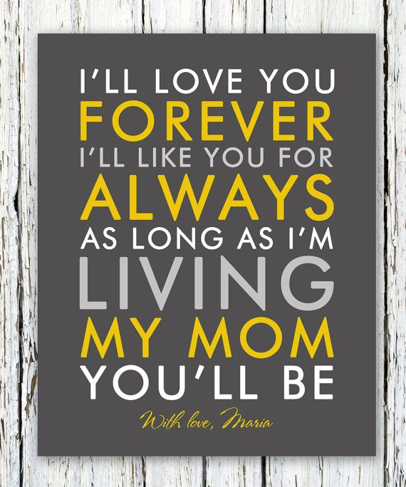 I'll love you forever I'll like you for always quote personalized print, thank you gift from daughter, bride's mom, poster print 8x10