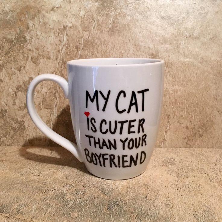 162 best thecozypup coffee mugs images on pinterest coffee mug my cat is cuter than your boyfriend mug cat lover mug novelty mug negle Choice Image