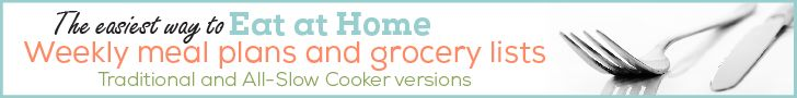 Eat at Home Weekly Meal Plans and Grocery Lists