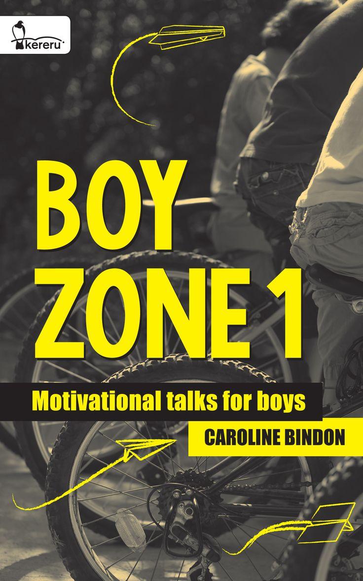Boy Zone 1 - Motivational Talks for Boys - Caroline Bindon