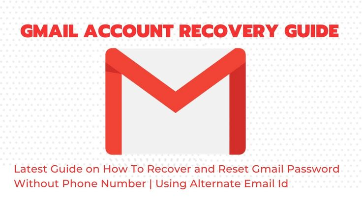 Gmail account recovery without phone number using
