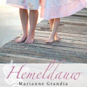 Hemeldauw - Marianne Grandia