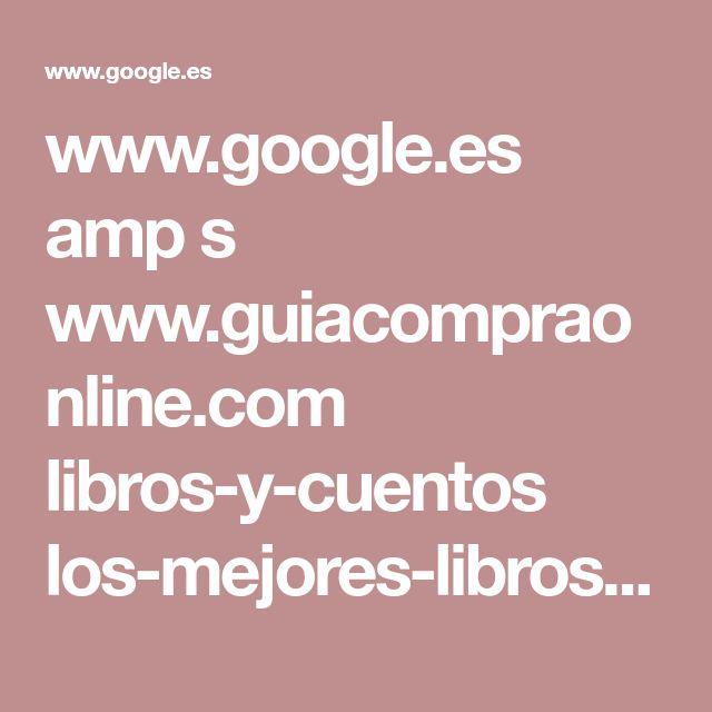www.google.es amp s www.guiacompraonline.com libros-y-cuentos los-mejores-libros-de-fantasia amp