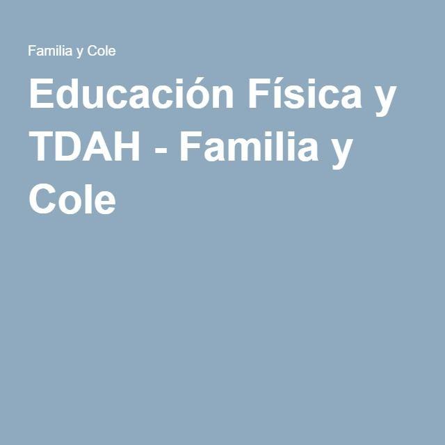 Educación Física y TDAH - Familia y Cole