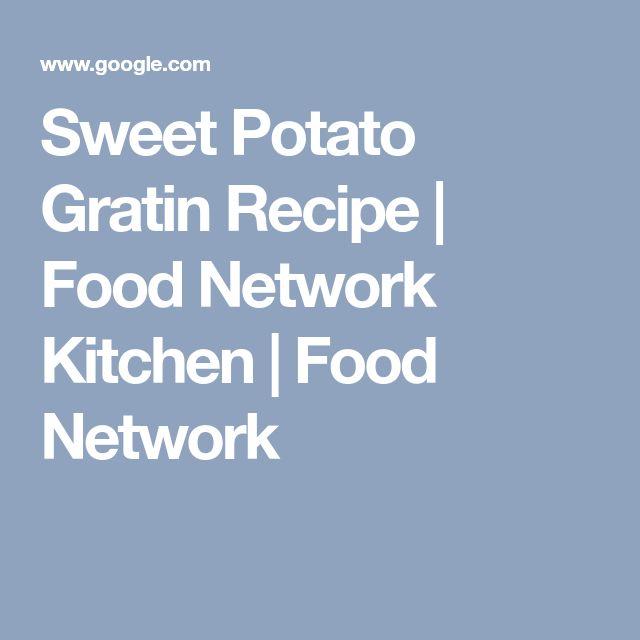 Sweet Potato Gratin Recipe | Food Network Kitchen | Food Network