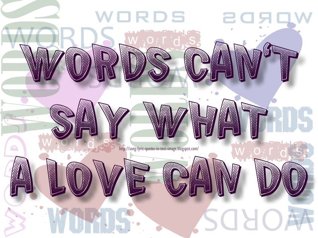 Words can't say a what love can do ~ I'll Be There For You by Bon Jovi #lyric