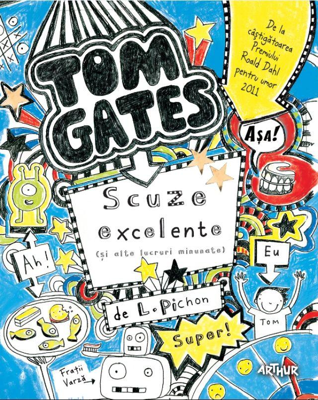 Tom Gates. Scuze excelente (și alte lucruri minunate) (vol. 2) - http://www.editura-arthur.ro/carte/tom-gates-scuze-excelente-si-alte-lucruri-minunate-vol-2