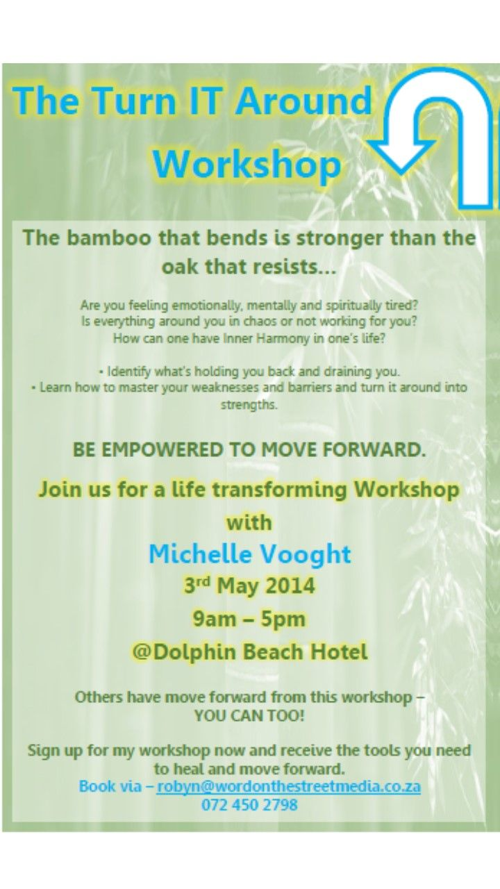 Join us for the #TurnITAroundWorkshop on the 3rd of May.  Turn what's holding you back around.  #DolphinBeachHotel - Full day R450 promo price