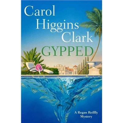 Gypped / Carol Higgins Clark
