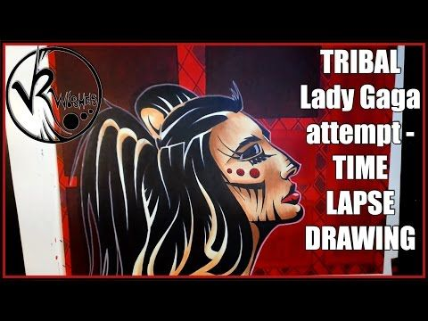 TRIBAL Lady Gaga attempt - TIME LAPSE DRAWING