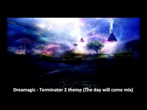 Terminator 2 Theme - The Day Will Come Remix
