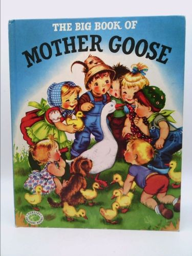 Big Book of Mother Goose (Alice Schlesinger) | New and Used Books from Thrift Books