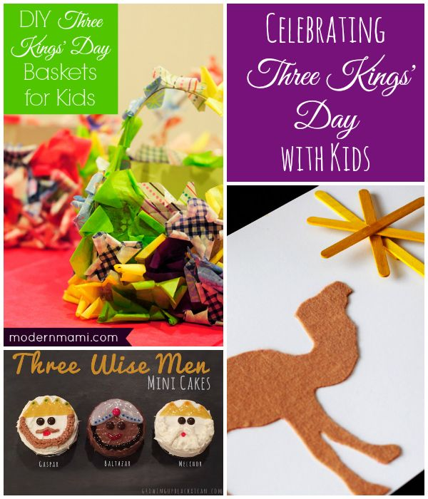 Need ideas for celebrating Three Kings' Day with kids? Try these Three Kings' Day crafts, activities and recipe ideas for honoring the Three Wise Men!