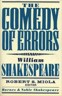 The Comedy of Errors (Barnes & Noble Shakespeare) series of works.