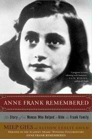 Anne Frank Remembered (Miep Gies)