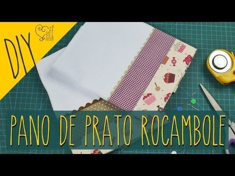 DIY ::: Pano de Prato Rocambole - YouTube