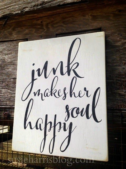 "Junk makes her soul happy! measures 14' x 17"" hand painted on birch wood. 50.00 and that includes priority shipping within the US."