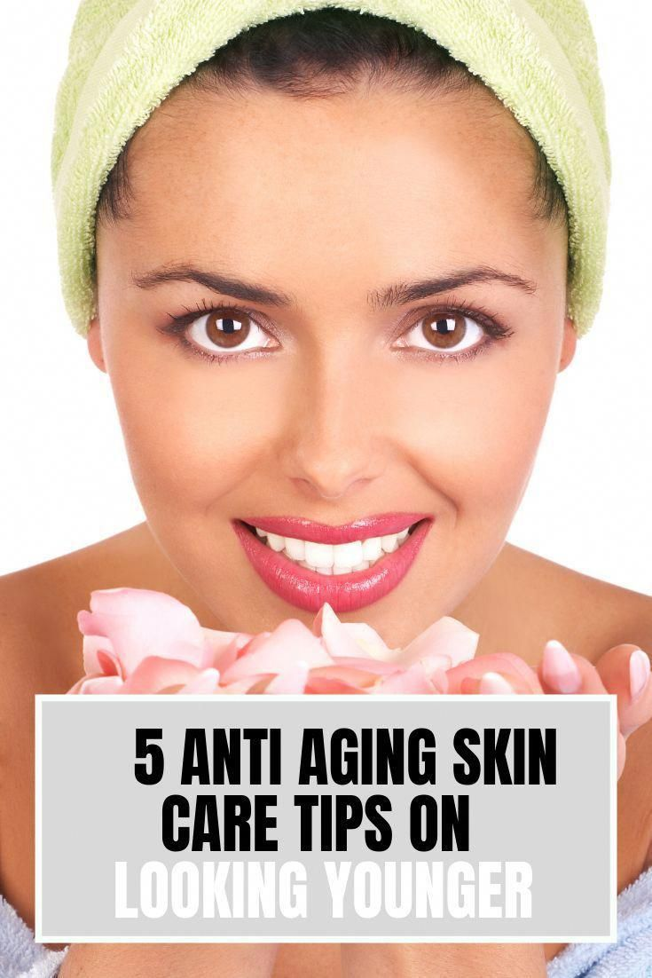 Anti Aging Skin Care 5 Tips On Looking Younger Skin Tight Naturals Do You Want To Look Young In 2020 Anti Aging Skin Care Anti Aging Skin Products Aging Skin Care