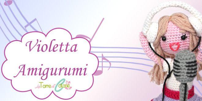 Amigurumi: schema di Violetta Disney all'uncinetto. FP 4/15
