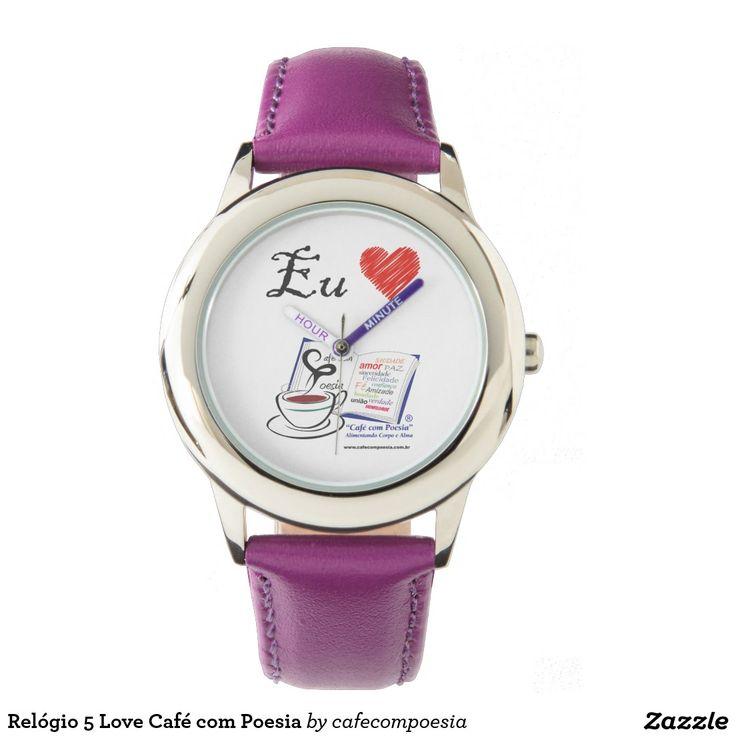 Relógio 5 Love Café com Poesia