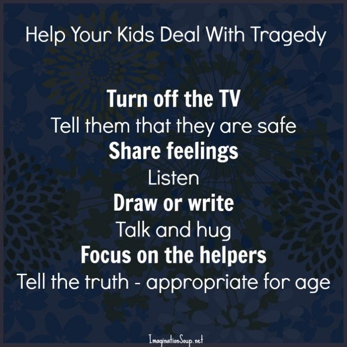 How to help your kids deal with tragedy  #parenting