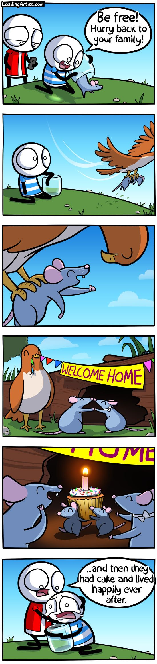 The early bird grabs the mouse. Set it free. Loaded artist webcomic. Fun comic about a good deed gone wrong and comfort from friends