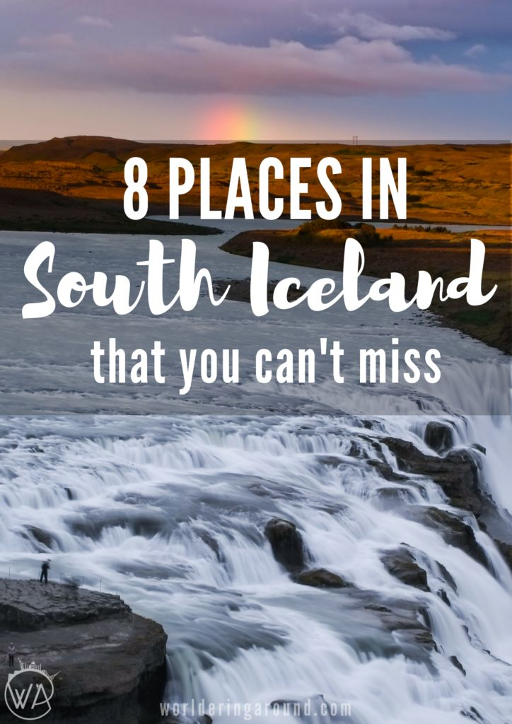 There are just some places, that you have to see when you are in Iceland. Check those 8 places in south Iceland you can't miss!