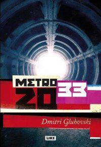 Metro 2033 | Kirjat | Like Kustannus
