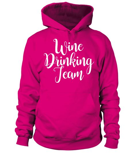 # Wine Drinking Team .  WINE DRINKING TEAMLimited Time Only!Guaranteed safe checkout:PAYPAL | VISA | MASTERCARDClick the big green button to pick your size and order!