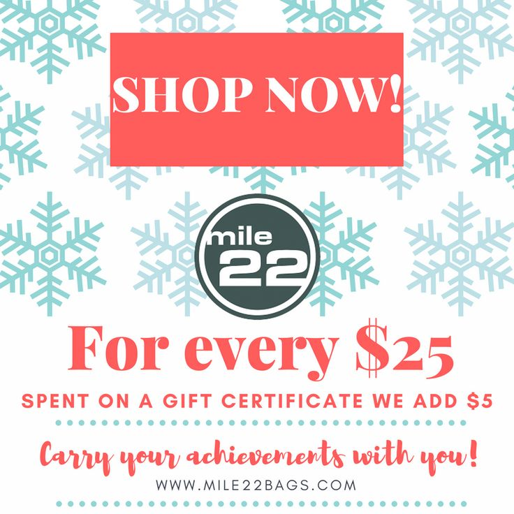 Holiday gift certificate sale.  For every $25 spent on gift certificates we add $5. Our bags are the best gifts for runners!