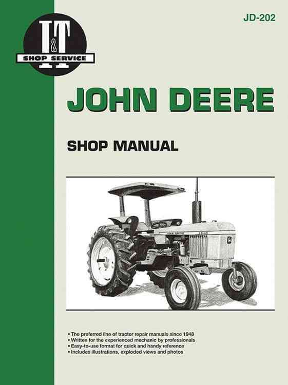 John Deere Shop Manual Jd-202 Models: 2510, 2520, 2040, 2240, 2440, 2640, 2840, 4040, 4240, 4440, 4640, 4840