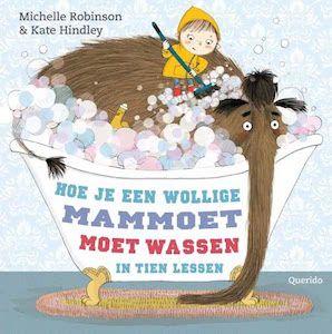 boek 99 | mijn recensie over Michelle Robinson - Hoe je een wollige mammoet moet wassen in tien lessen | http://www.ikvindlezenleuk.nl/2017/10/robinson-mammoet-wassen/