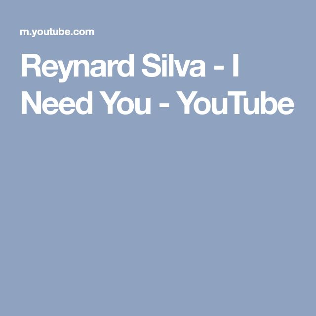 Reynard Silva - I Need You - YouTube