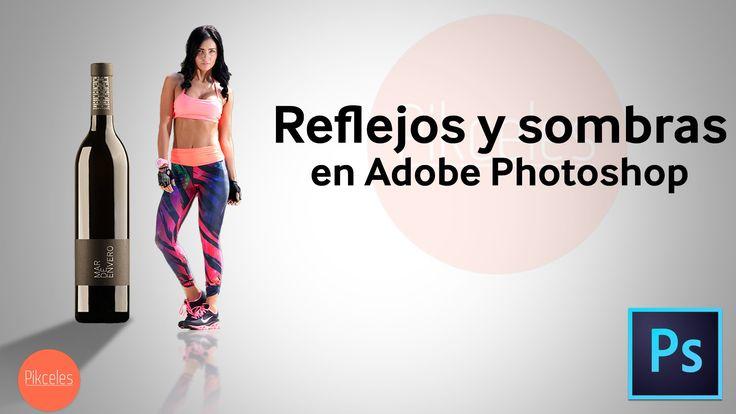 Reflejos y sombras en Photoshop | HD | Tutorial en Español