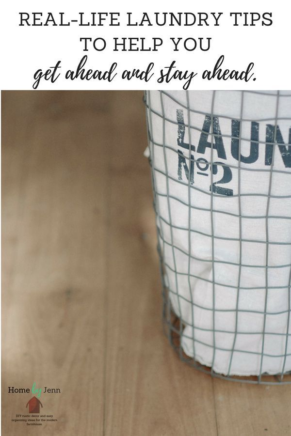 Real Life Laundry Tips To Help You Get Ahead And Stay Ahead Home