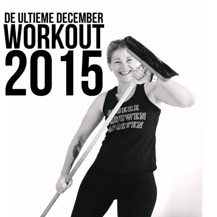 De enige echte Ultieme December Workout