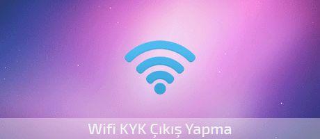 wifi.kyk.gov.tr çıkış yapma linki