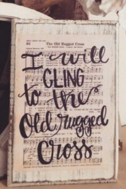 I will cling to the ole rugged cross sign with sheet music