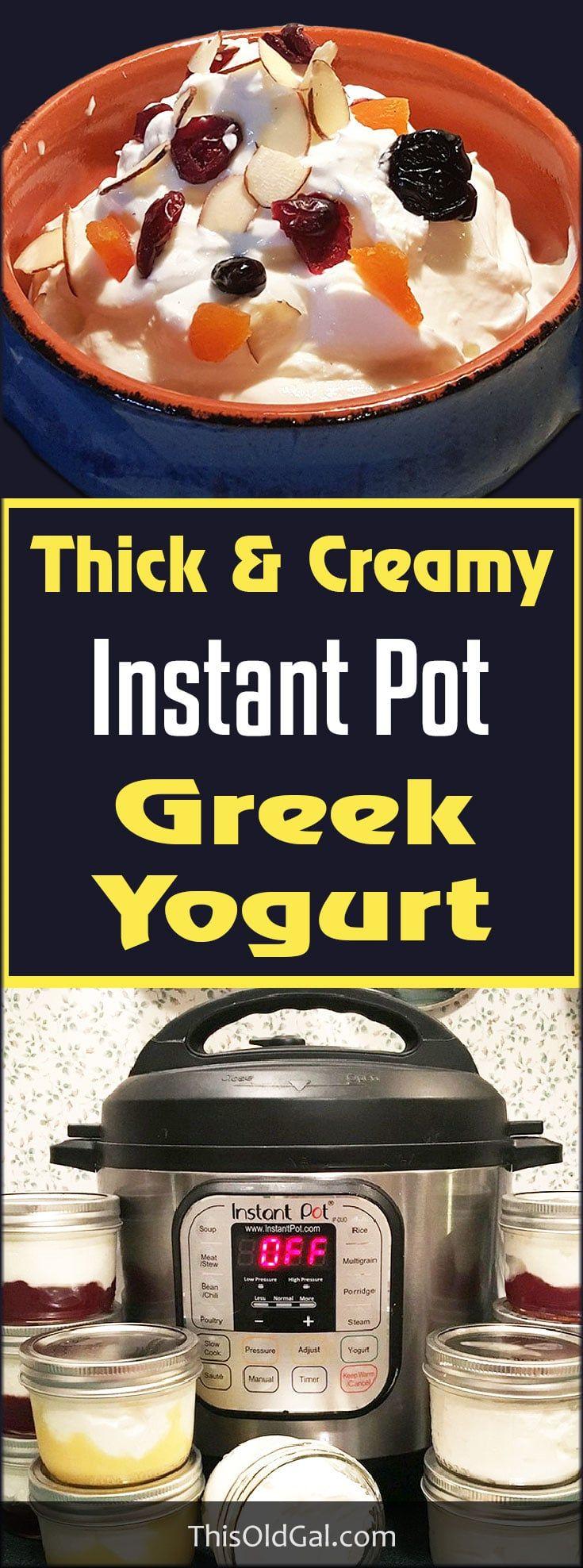 Easy Thick & Creamy Instant Pot Greek Yogurt via @thisoldgalcooks